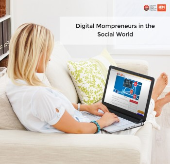 Digital Mompreneurs in the the Social World