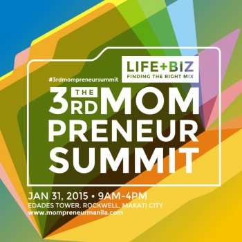 Register now for The 3rd MOMPRENEUR SUMMIT: LIFE+BIZ